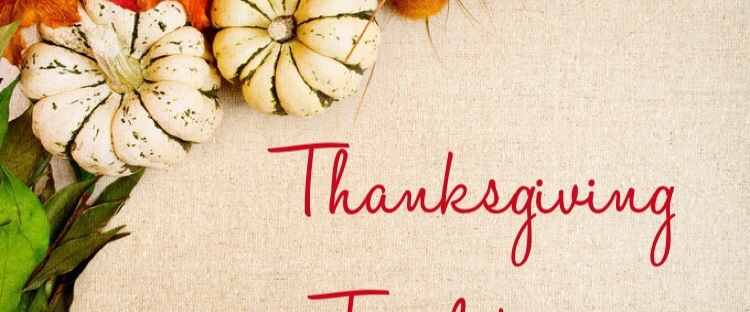 Establishing Thanksgiving Traditions as a New Mom